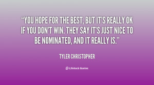 quote-Tyler-Christopher-you-hope-for-the-best-but-its-71812.png