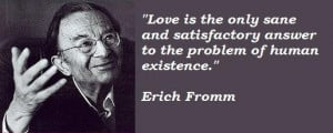 Erich fromm famous quotes 5