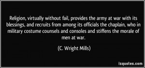 , virtually without fail, provides the army at war with its blessings ...