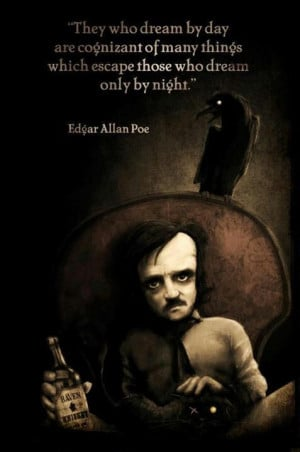 Words of wisdom from E.A.Poe