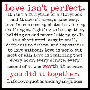 Love isn't perfect quote in Quotes