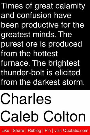... thunder bolt is elicited from the darkest storm # quotations # quotes