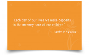 "11. ""Each day of our lives we make deposits in the memory bank of ..."
