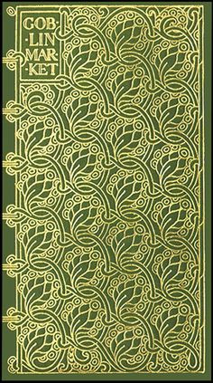 Book cover design for Christina Rossetti's Goblin Market created by ...