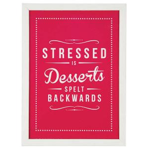Stressed Quotes 'stressed is desserts' retro