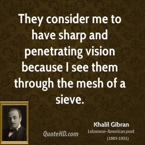khalil-gibran-khalil-gibran-they-consider-me-to-have-sharp-and.jpg