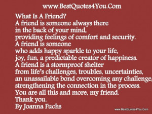 What Is A Friend A Friend Is Someone Always There In The Back Of Your ...