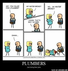 ... more laughing plumbers funnies quotes funny water broke humor things