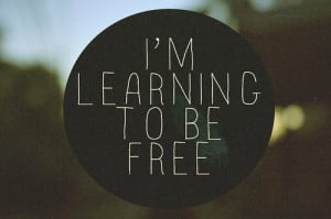Now I'm Free