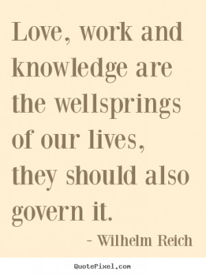 reich more love quotes motivational quotes life quotes success quotes