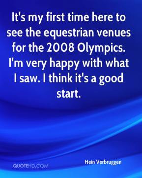 Hein Verbruggen - It's my first time here to see the equestrian venues ...
