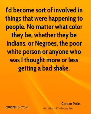 Gordon Parks Quotes