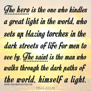 Quotes about the hero, Quotes About The Saint