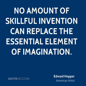 Edward Hopper Imagination Quotes