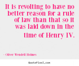 ... oliver wendell holmes more success quotes motivational quotes