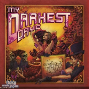 My Darkest Days-Sick and Twisted Affair