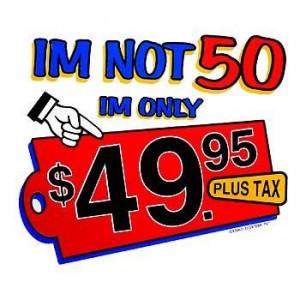 Funny T Shirt - i am not 50 birthday