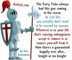 The Fairy Tales always had this guy coming to the rescue.