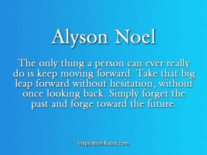 Alyson Noel – Quotes About Forgetting the Past