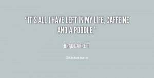BRAD GARRETT QUOTES