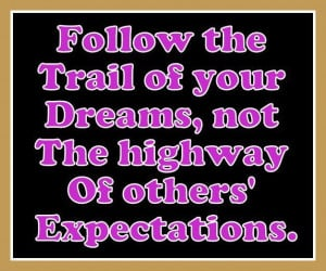 Follow- the- Trail- of- your- Dreams