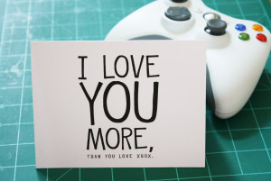 Nerd Love Quotes I love you card-xbox nerd