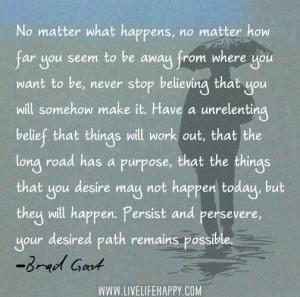No matter what happens ..
