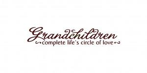 Great Grandchildren Quotes And Sayings Grandchildren complete lifes