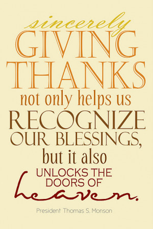 Sincerely giving thanks not only helps us recognize our blessings, but ...