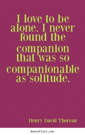 thoreau more love quotes success quotes motivational quotes ...