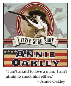 annie oakley on love # quotes more annie oakley quotes quotes humor ...