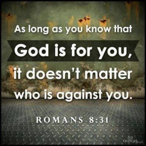 The lord is always on your side