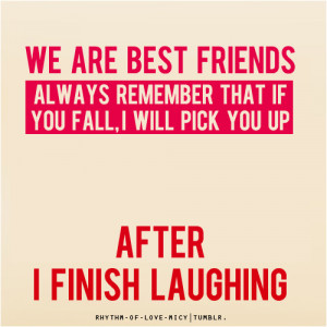 best friends, friends, funny, laught, laughter, love, quotes, separate ...