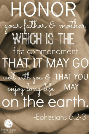 Honor your father and mother which is the first commandment that it ...