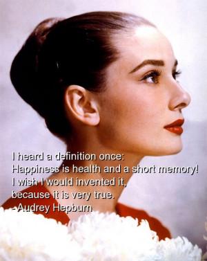 audrey-hepburn-quotes-sayings-happiness-health-true-happy.jpg