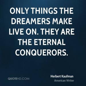 Herbert Kaufman Dreams Quotes
