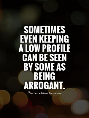 Funny Quotes About Arrogant People