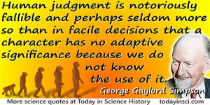 """George Gaylord Simpson quote """"…character has no adaptive ..."""