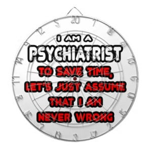 Funny Psychiatrist T-Shirts and Gifts Dartboard With Darts