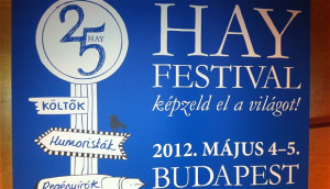 The first Hay Festival Budapest was held on May 4th and 5th 2012