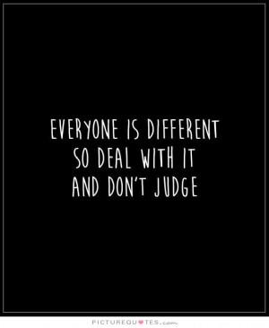 Judgemental Quotes Different Quotes Judge Quotes Dont Judge Quotes