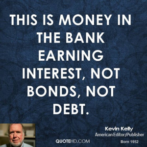 This is money in the bank earning interest, not bonds, not debt.