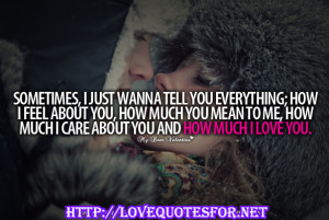 care about you and how much i love you