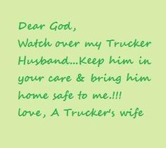 trucker quotes and sayings | trucker wife Images trucker wife Pictures ...