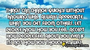 ... Know How You Feel. Accept How People Feel About You Even If Its Not