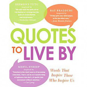 Quotes to Live by (Paperback)