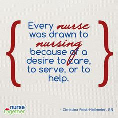 Why did you choose nursing? More