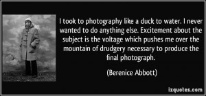 More Berenice Abbott Quotes