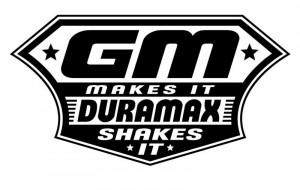 Duramax Quotes Duramax shakes it gm makes it