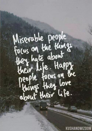Focuses of Miserable and Happy People